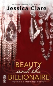 Beauty and the Billionaire (Billionaire Boys Club #2) - Jessica Clare