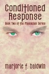 Conditioned Response (Phoenician Series #2) - Marjorie F. Baldwin
