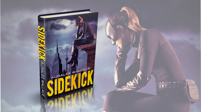 THE SIDEKICK RETURNS – Book Two