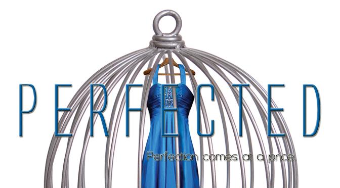 Perfected – Kate Jarvik Birch
