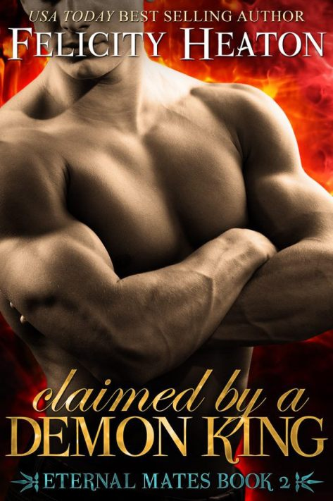 claimed-by-a-demon-king-by-felicity-heaton