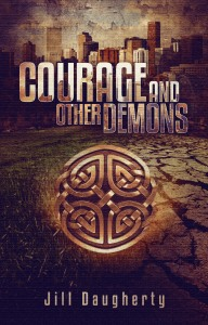 Courage and Other DemonsEbook