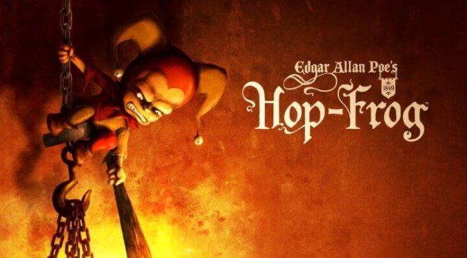 Tales of Mystery and Imagination (Hop-Frog) by Edgar Allan Poe GUEST POST