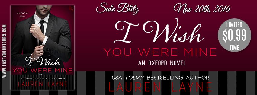 I WISH YOU WERE MINE (Oxford #2) Lauren Layne | Penny
